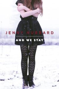 and-we-stay-jenny-hubbard