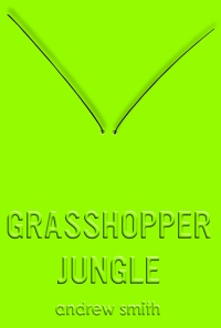 grasshopper-jungle