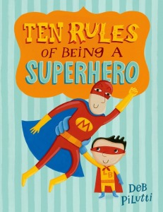 ten-rules-of-being-a-superhero