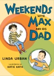 weekends-with-max-and-his-dad-by-linda-urban